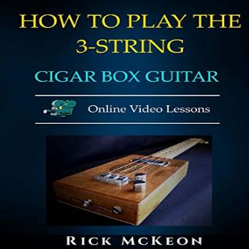 How to Play the 3-String Cigar Box Guitar: Fingerpicking the