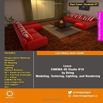 Learn CINEMA 4D Studio R18 by Doing: Modeling, Texturing,