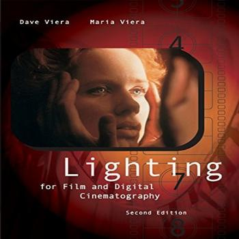 Lighting for Film and Digital Cinematography (with InfoTrac)