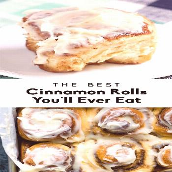 The Best Cinnamon Rolls You'll Ever Eat 20-25mn à 180°C Moelleux