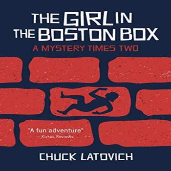The Girl in the Boston Box: A Mystery Times Two