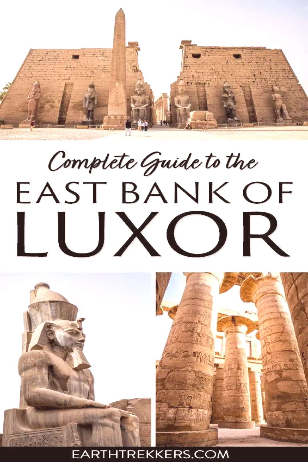 Complete Guide to the East Bank of Luxor, Egypt -  Complete Guide to the East Bank of Luxor, Egypt.